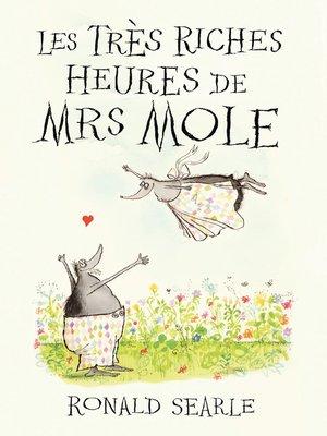 cover image of Les Très Riches Heures de Mrs Mole