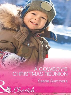A Cowboy's Christmas Reunion by Sasha Summers · OverDrive (Rakuten ...