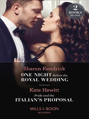 cover image of One Night Before the Royal Wedding / Pride & the Italian's Proposal