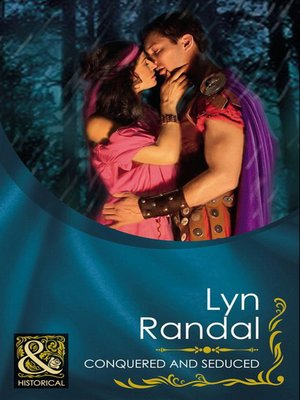 cover image of Conquered and Seduced