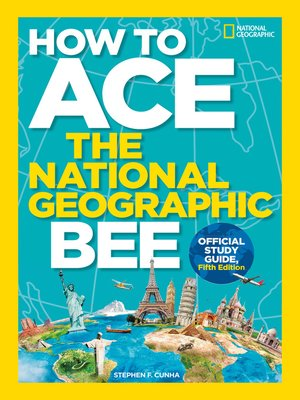 cover image of How to Ace the National Geographic Bee, Official Study Guide
