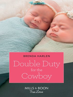 cover image of Double Duty For the Cowboy