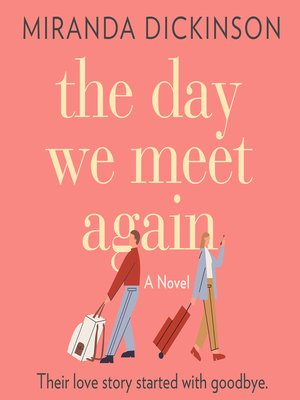 cover image of The Day We Meet Again