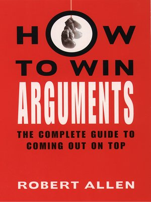 cover image of How to Win Arguments
