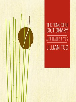 Feng Shui Dictionary By Lillian Too Overdrive Rakuten