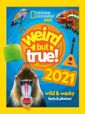 cover image of Weird but True! 2021