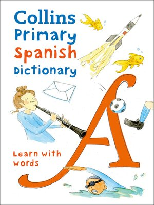 cover image of Collins Primary Spanish Dictionary