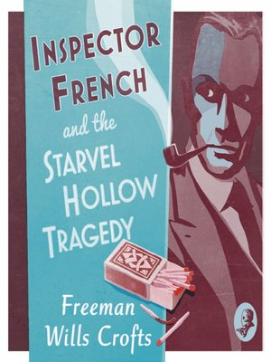 cover image of Inspector French and the Starvel Hollow Tragedy (Inspector French Mystery)