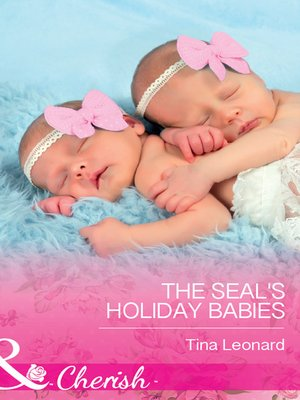 cover image of The SEAL's Holiday Babies