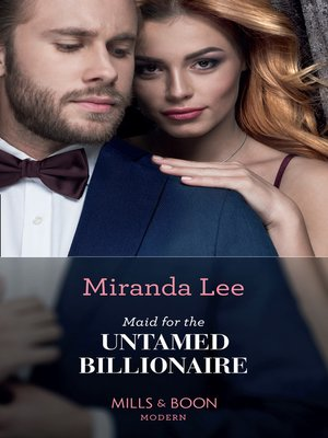 cover image of Maid For the Untamed Billionaire