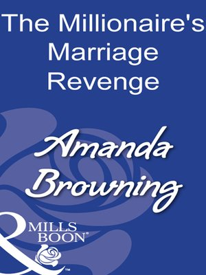 cover image of The Millionaire's Marriage Revenge