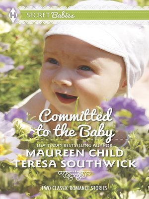 cover image of Committed to the Baby