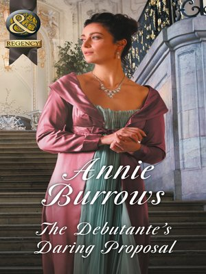 cover image of The Debutante's Daring Proposal