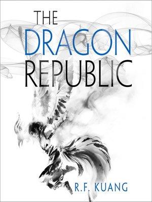 cover image of The Dragon Republic
