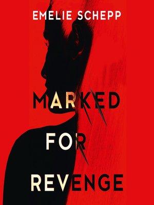 cover image of Marked For Revenge