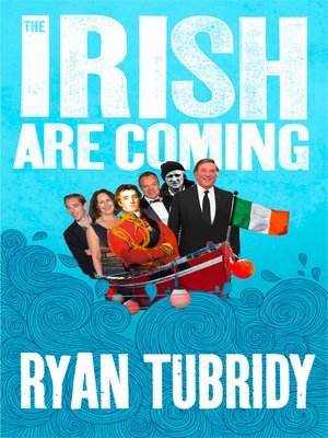 cover image of The Irish Are Coming