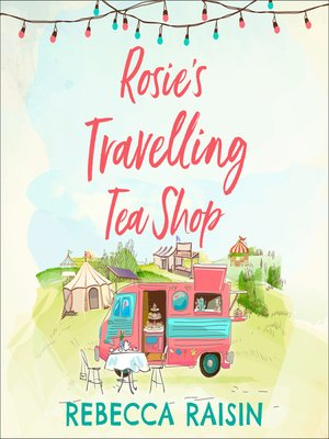 cover image of Rosie's Travelling Tea Shop