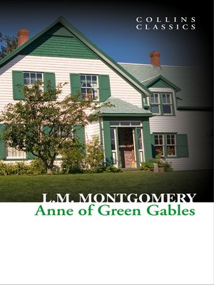 cover image of Anne of Green Gables (Collins Classics)