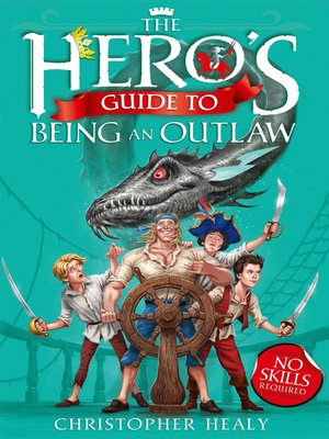cover image of The Hero's Guide to Being an Outlaw