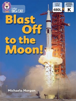 cover image of Collins Big Cat – Blast Off to the Moon