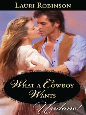 cover image of What A Cowboy Wants