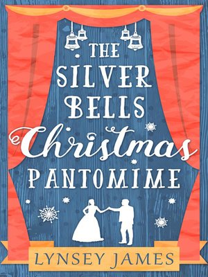 cover image of The Silver Bells Christmas Pantomime