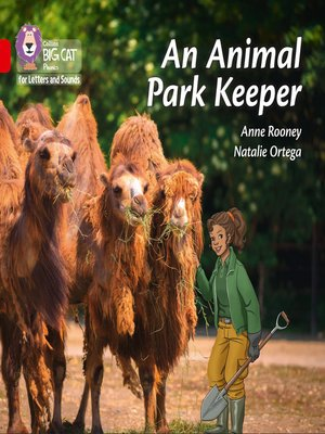 cover image of Collins Big Cat Phonics for Letters and Sounds – an Animal Park Keeper