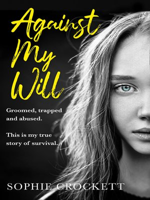 cover image of Against My Will