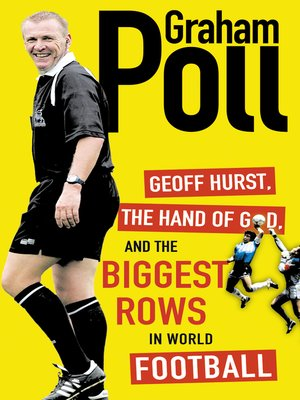 cover image of Geoff Hurst, the Hand of God and the Biggest Rows in World Football