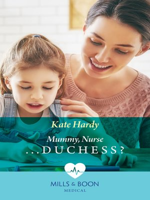 cover image of Mummy, Nurse...Duchess?