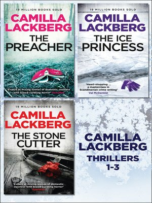 cover image of 3 Swedish Crime Thriller Novels - The Ice Princess / The Preacher / The Stonecutter