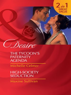 cover image of The Tycoon's Paternity Agenda / High Society Seduction