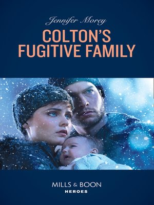 cover image of Colton's Fugitive Family