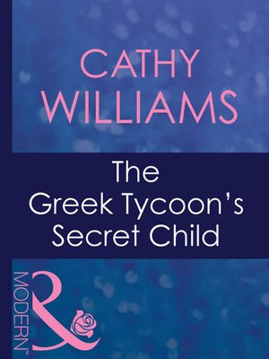cover image of The Greek Tycoon's Secret Child