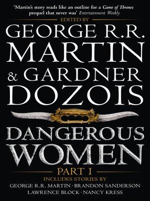 cover image of Dangerous Women, Part 1
