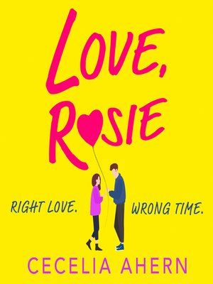 cover image of Love, Rosie (Where Rainbows End)