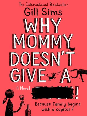 cover image of Why Mommy Doesn't Give a ****