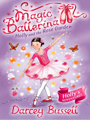 cover image of Holly and the Rose Garden