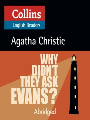 cover image of Why Didn't They Ask Evans?