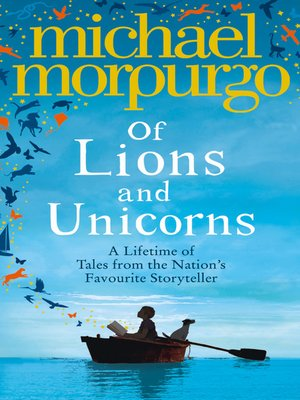 cover image of Of Lions and Unicorns