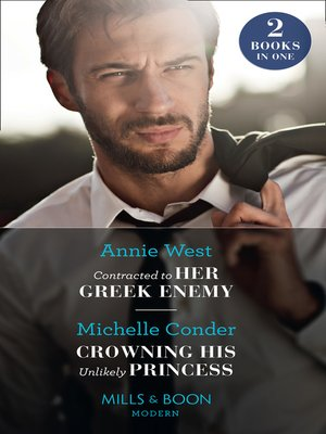 cover image of Contracted to Her Greek Enemy / Crowning His Unlikely Princess