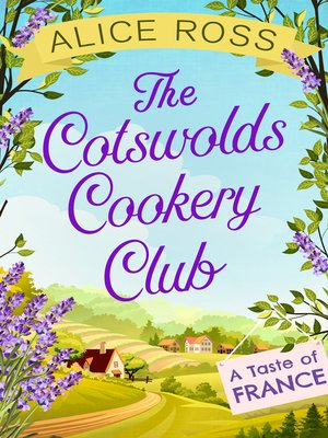 cover image of The Cotswolds Cookery Club: A Taste of France