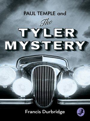 cover image of Paul Temple and the Tyler Mystery