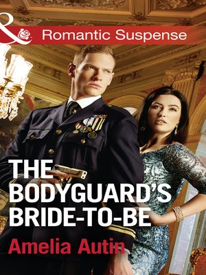 cover image of The Bodyguard's Bride-To-Be
