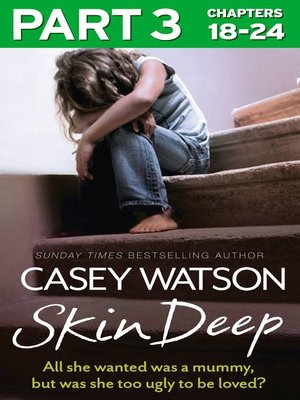 cover image of Skin Deep, Part 3 of 3