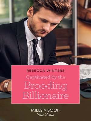 cover image of Captivated by the Brooding Billionaire