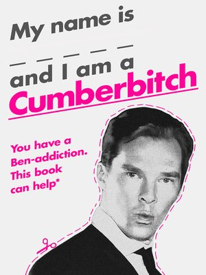 cover image of My Name Is X and I Am a Cumberbitch