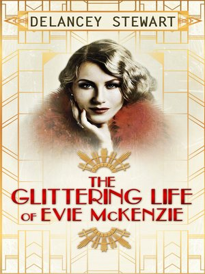 cover image of The Glittering Life of Evie Mckenzie