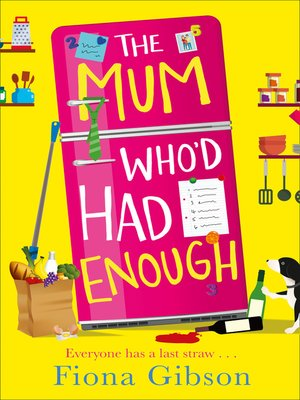 cover image of The Mum Who'd Had Enough