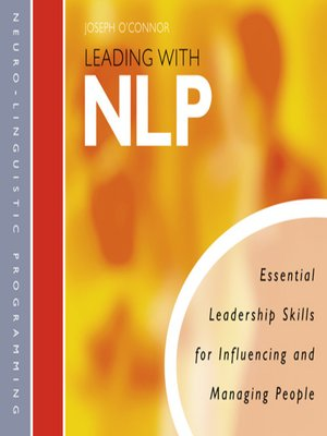 Get PDF Leading With NLP: Essential Leadership Skills for